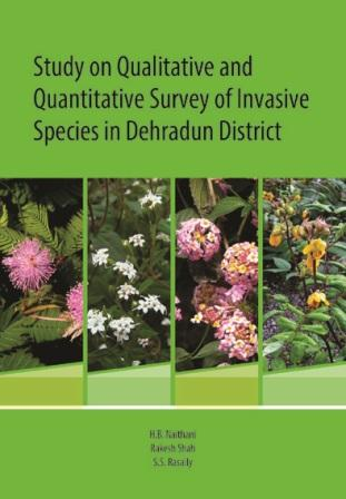 Study on Qualitative and Quantative Survey of Invasive Species in Dehradun District